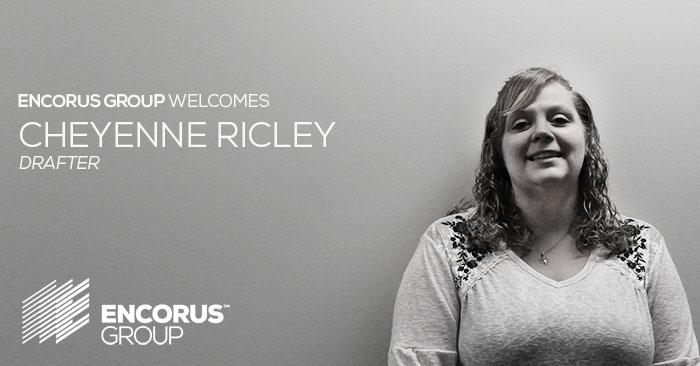 Encorus Welcomes Cheyenne Ricley