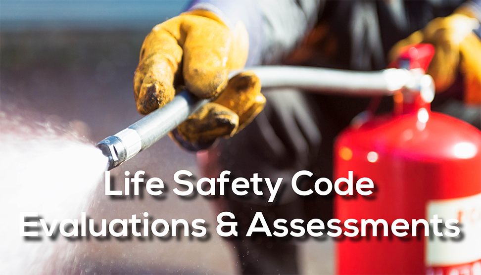 Fun Fact Friday: Life Safety Code Evaluations and Assessments