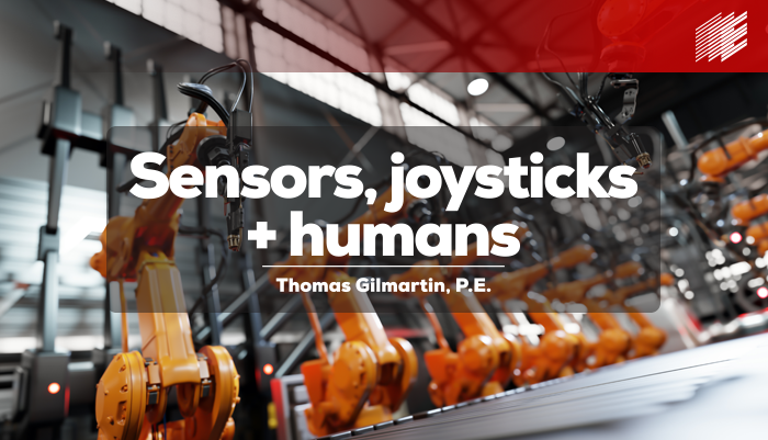 "The ""Next Normal"" – Sensors, Joysticks, and Humans"
