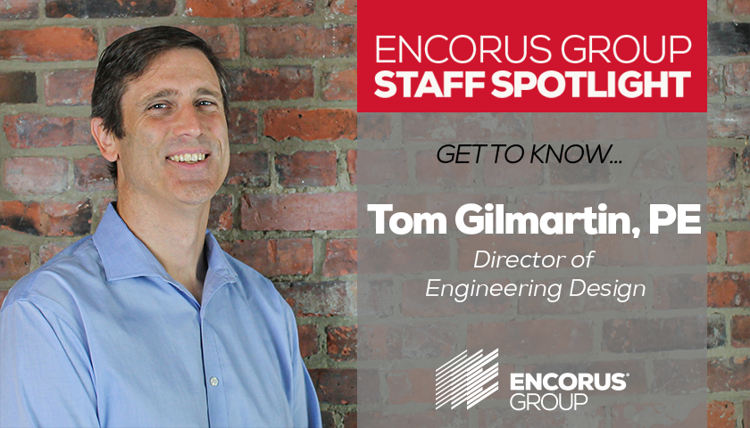 Staff Spotlight: Tom Gilmartin, PE, LEED AP