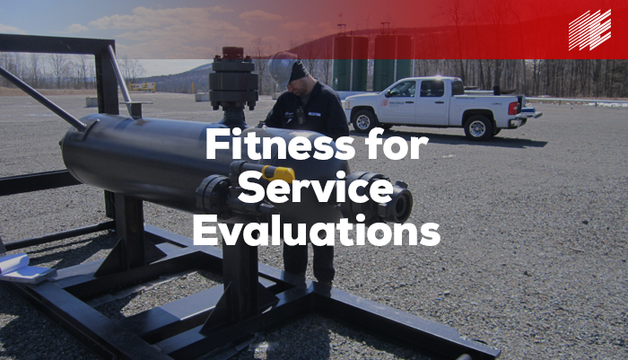 Fitness for Service Evaluations