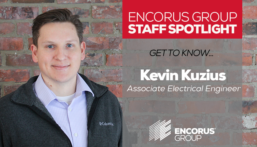 Encorus Group Staff Spotlight: Kevin Kuzius